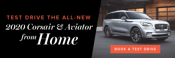 Test Drive the all-new 2020 Corsair & Aviator from home!